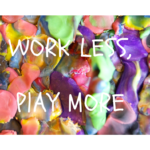 Work Less, Play More  By Jodi O'Connell